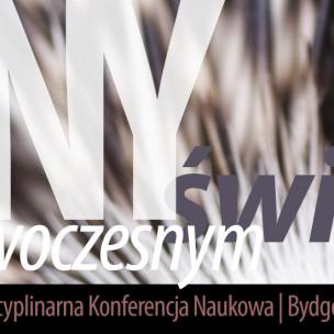 Inny w ponowoczesnym świecie - II Ogólnopolska Interdyscyplinarna Konferencja Naukowa (Bydgoszcz, 19.09.2014)