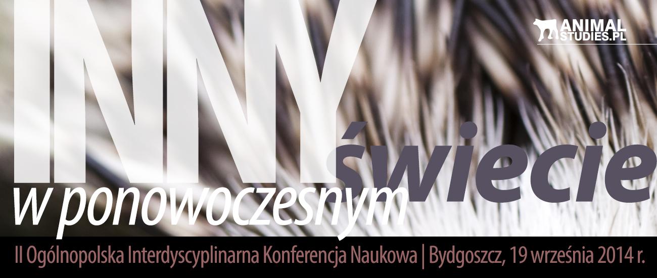 Inny w ponowoczesnym świecie – II Ogólnopolska Interdyscyplinarna Konferencja Naukowa (Bydgoszcz, 19.09.2014)