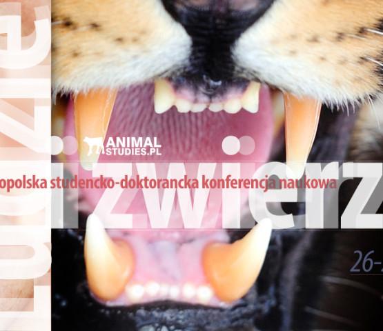 Ludzie i zwierzęta - ogólnopolska studencko-doktorancka konferencja naukowa
