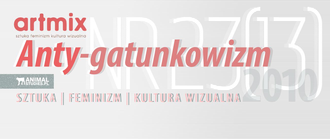 ARTMIX - Anty-gatunkowizm - AnimalStudies.pl