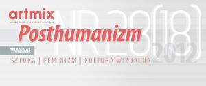 ARTMIX - Posthumanizm - AnimalStudies.pl