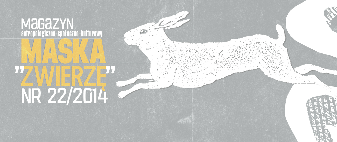 MASKA - Zwierzę - nr 22/2014 - AnimalStudies.pl