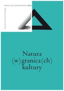 Natura (w) granica(ch) kultury - Prace Kulturoznawcze - AnimalStudies.pl