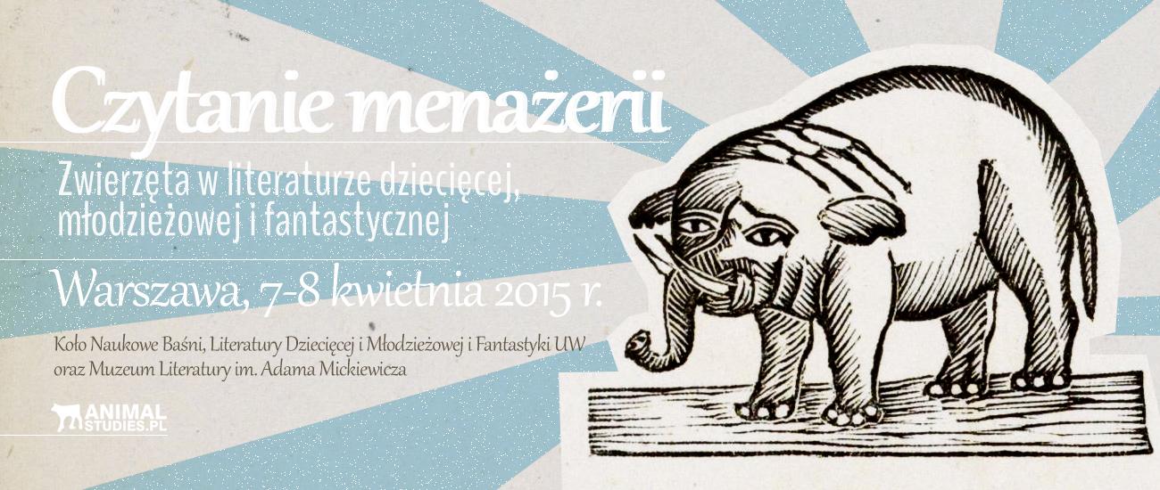 Czytanie menażerii. Zwierzęta w literaturze dziecięcej, młodzieżowej i fantastycznej - AnimalStudies.pl