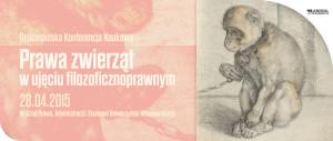"""Ogólnopolska Konferencja Naukowa """"Prawa zwierząt w ujęciu filozoficznoprawnym"""" (Wrocław 28.04.2015) - AnimalStudies.pl"""