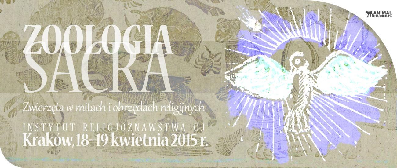 """Konferencja """"Zoologia sacra. Zwierzęta w mitach i obrzędach religijnych"""" - AnimalStudies.pl"""